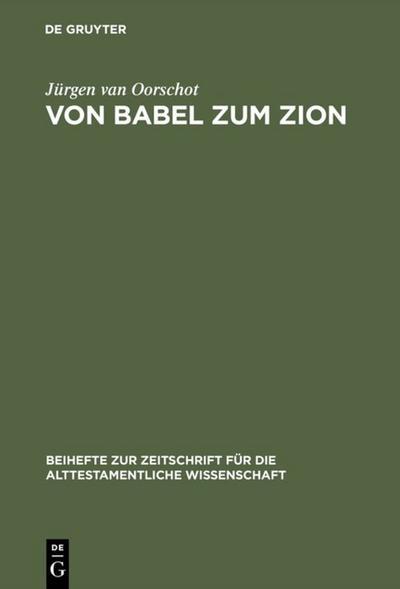 Von Babel zum Zion
