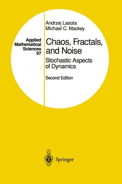 Chaos, Fractals, and Noise