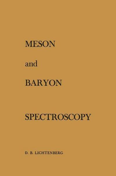 Meson and Baryon Spectroscopy