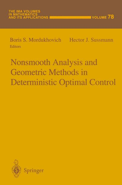 Nonsmooth Analysis and Geometric Methods in Deterministic Optimal Control