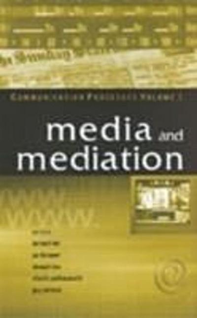 Media and Mediation