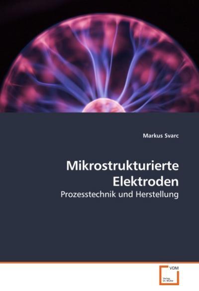 Mikrostrukturierte Elektroden