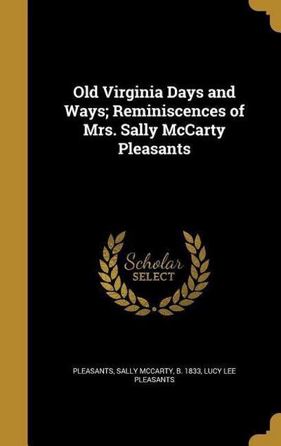 OLD VIRGINIA DAYS & WAYS REMIN