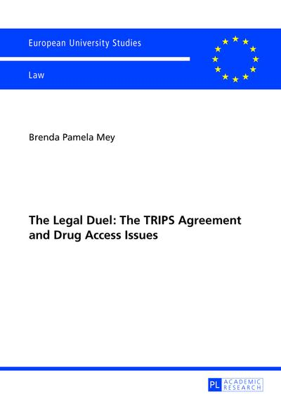 Legal Duel: The TRIPS Agreement and Drug Access Issues