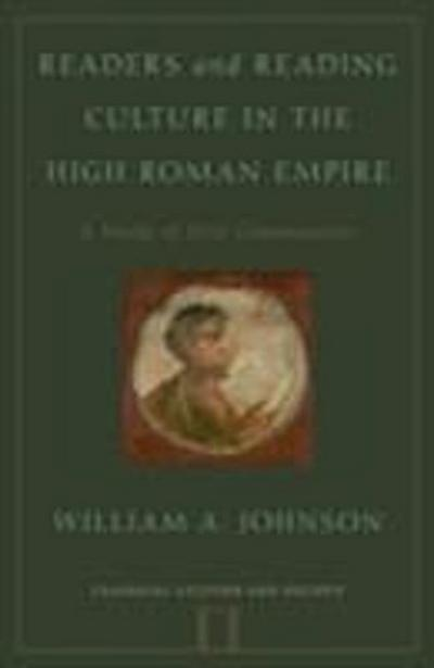 Readers and Reading Culture in the High Roman Empire