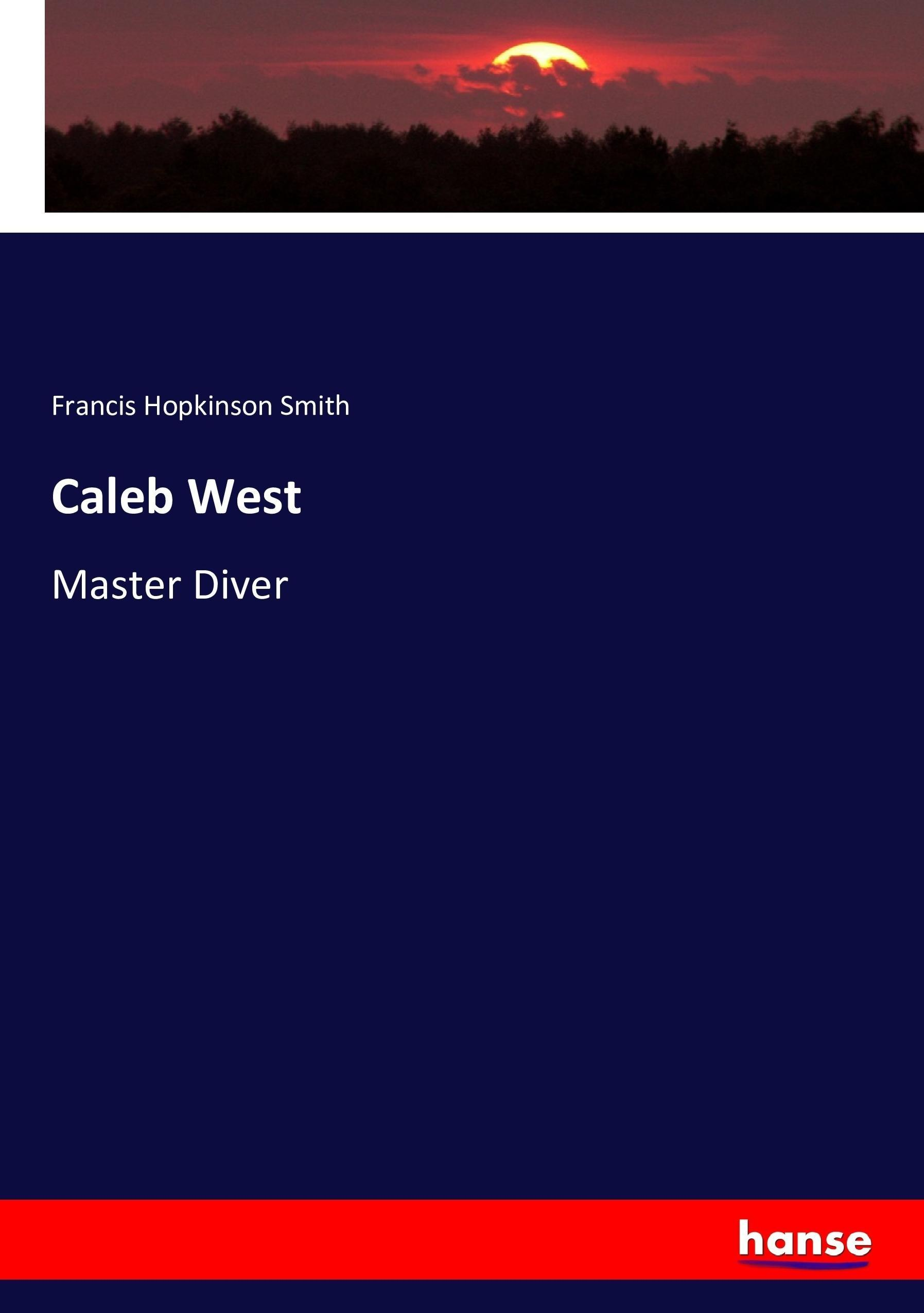 Caleb West Francis Hopkinson Smith