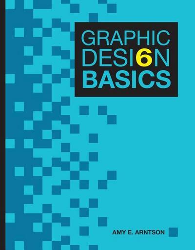 Graphic Design Basics (with Premium Web Site Printed Access Card) [With Access Code]