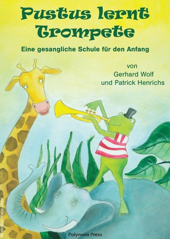 Pustus lernt Trompete Gerhard Wolf