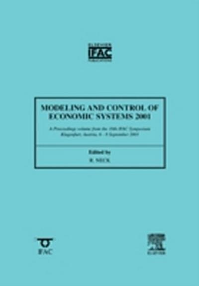 Modeling and Control of Economic Systems 2001