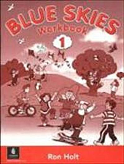 Blue Skies 1 WorkBook (High Five) [Taschenbuch] by Holt, Ron