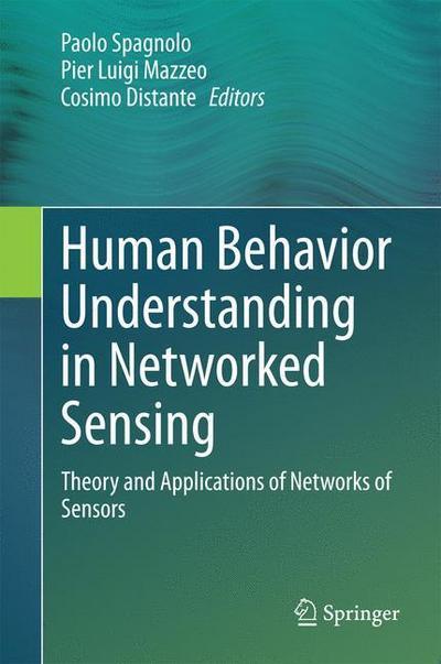Human Behavior Understanding in Networked Sensing