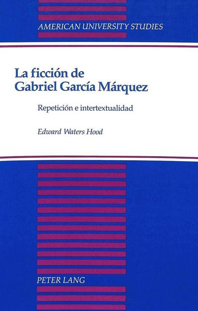 La ficción de Gabriel García Márquez