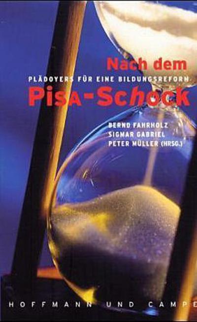 Nach dem PISA-Schock