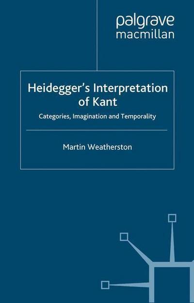 Heidegger's Interpretation of Kant