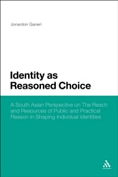 Identity as Reasoned Choice