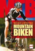 Mountainbiken; Deutsch; 365 farb. Fotos, 2 sc ...