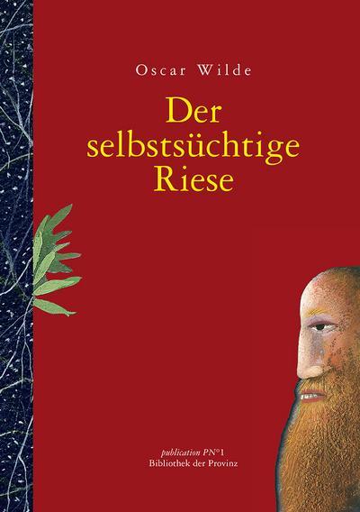 Der selbstsüchtige Riese: Märchen