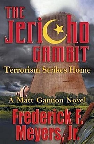 The Jericho Gambit: Terrorism Strikes Home