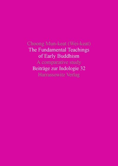The Fundamental Teachings of Early Buddhism