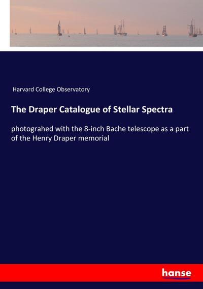 The Draper Catalogue of Stellar Spectra