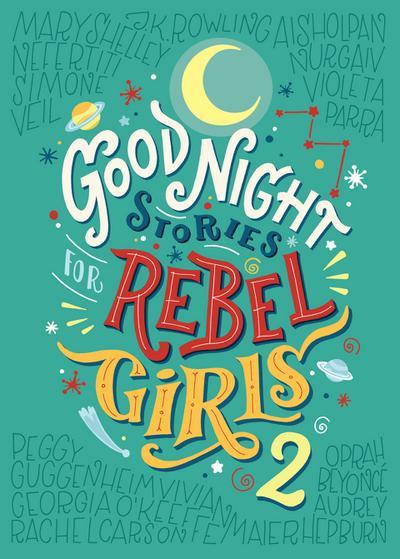Good Night Stories for Rebel Girls 2. Vol.2