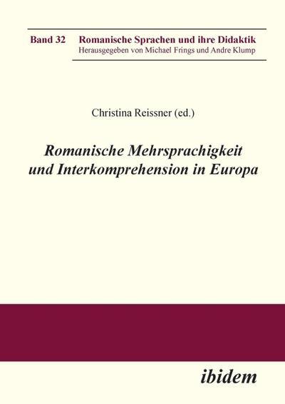 Romanische Mehrsprachigkeit und Interkomprehension in Europa