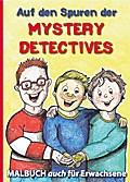 Auf den Spuren der Mystery Detectives