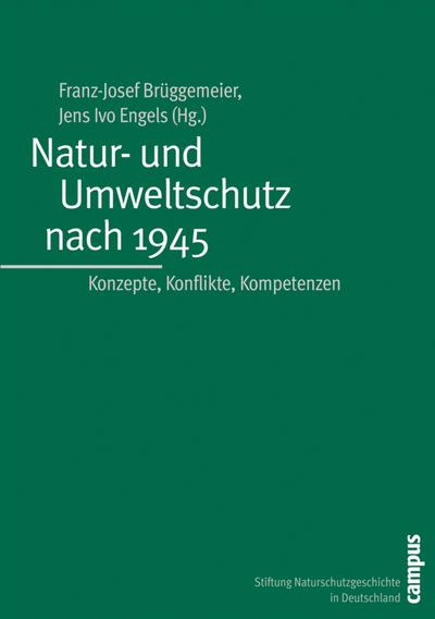 Natur- und Umweltschutz nach 1945