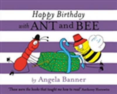 Happy Birthday with Ant and Bee (Ant and Bee)