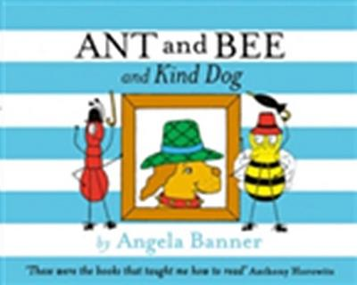 Ant and Bee and the Kind Dog (Ant and Bee)