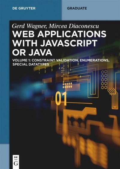 Web Applications with Javascript or Java Volume 1