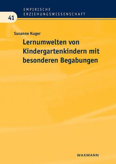 Lernumwelten von Kindergartenkindern mit besonderen Begabungen