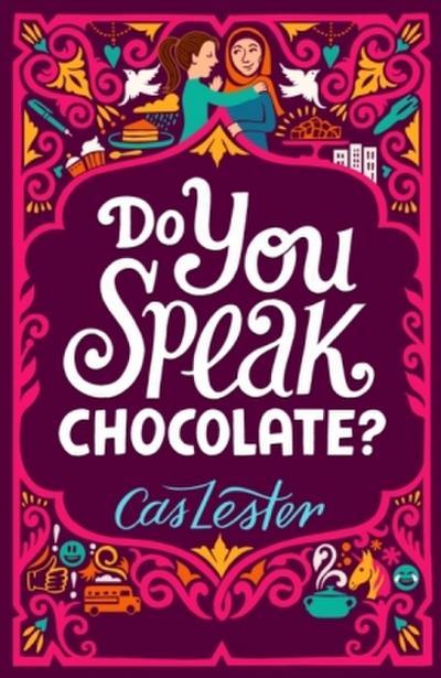 Do You Speak Chocolate?