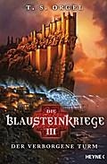 Die Blausteinkriege 03 - Der verborgene Turm