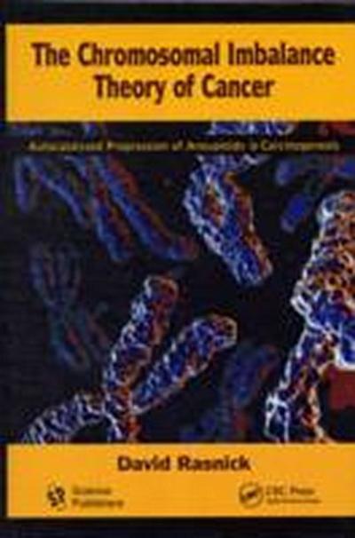 Chromosomal Imbalance Theory of Cancer