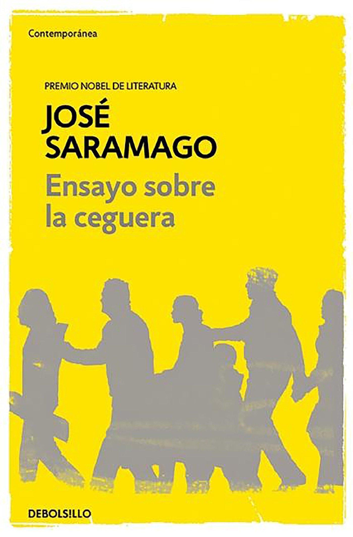 José Saramago ~ Ensayo sobre la ceguera 9788490628720