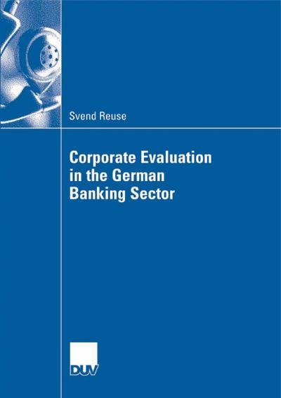 Corporate Evaluation in the German Banking Sector