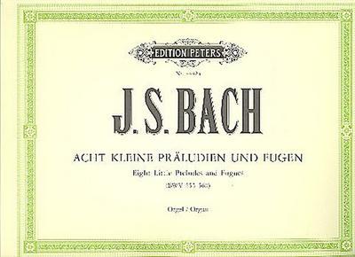 8 kleine Präludien und Fugen BWV 553-560