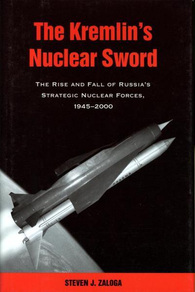 The Kremlin's Nuclear Sword