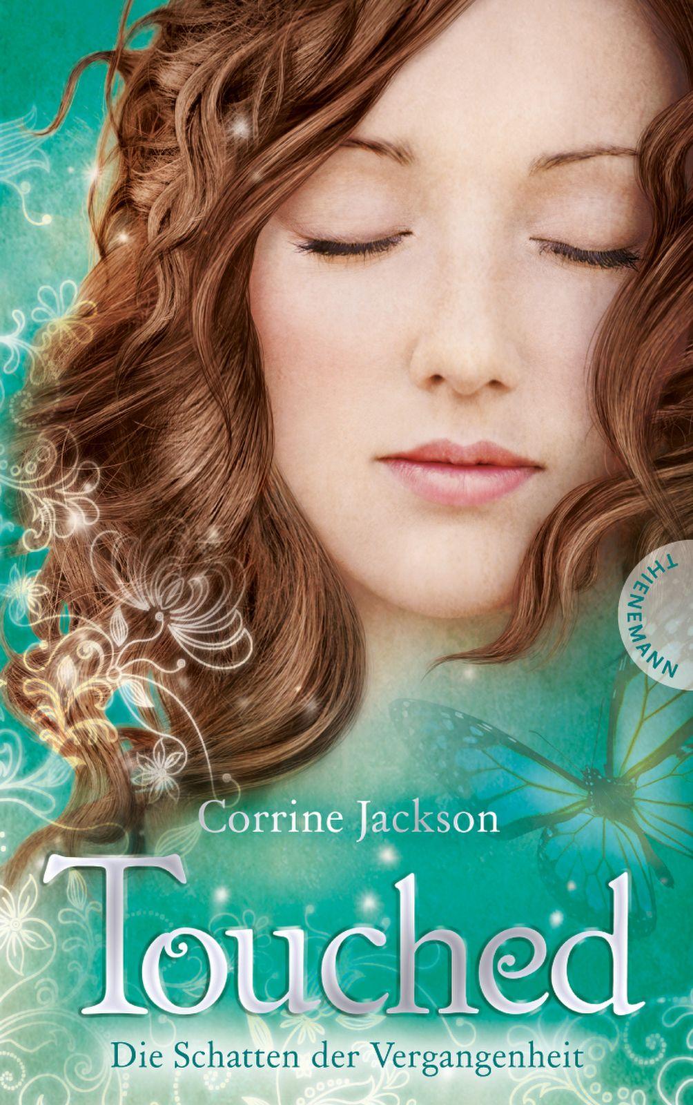Touched. Die Schatten der Vergangenheit Corrine Jackson
