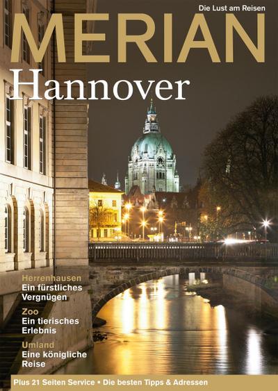 MERIAN Hannover; Die Lust am Reisen; MERIAN Hefte; Hrsg. v. Jahreszeiten Verlag; Deutsch