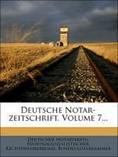 Deutsche Notar-Zeitschrift, Siebter Jahrgang, 1807