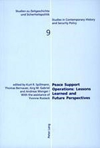 Peace Support Operations: Lessons Learned and Future Perspectives Kurt R. S ...