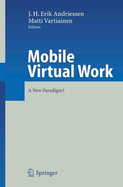 Mobile Virtual Work