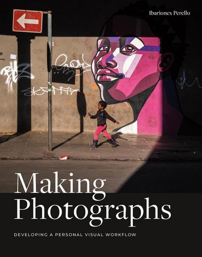 Making Photographs