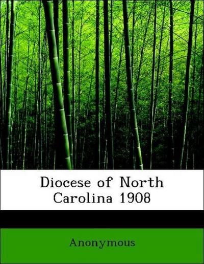 Diocese of North Carolina 1908
