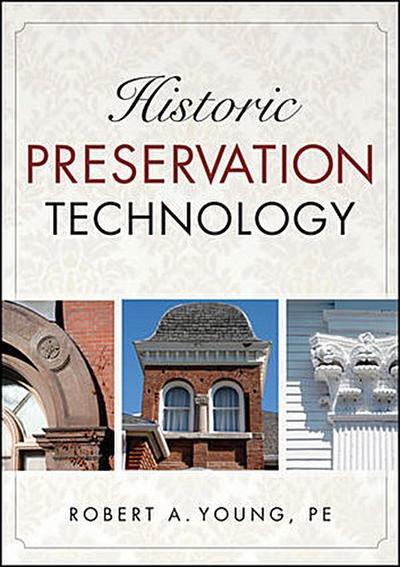 Historic Preservation Technology