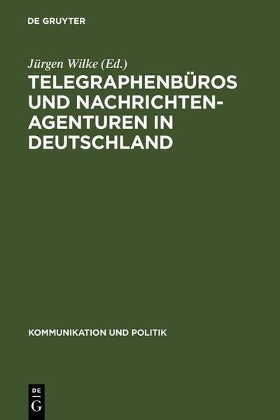 Telegraphenbüros und Nachrichtenagenturen in Deutschland