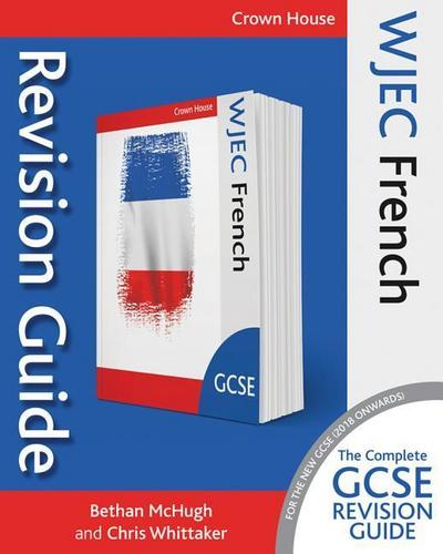 WJEC GCSE Revision Guide French