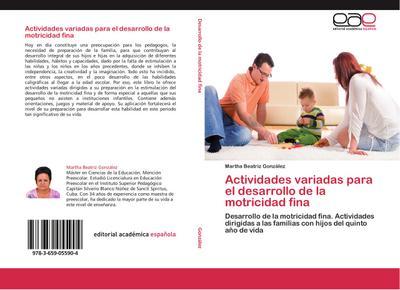 Actividades variadas para el desarrollo de la motricidad fina